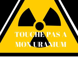Touche pas à mon uranium !